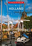 Holland 2: Das IJsselmeer und die nördlichen Provinzen