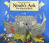 Brian Wildsmith's Noah's Ark: The Pop-Up Book (0060693665) by Wildsmith, Brian