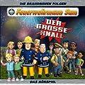 Feuerwehrmann Sam - Der gro�e Knall - Das H�rspiel