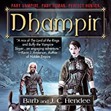 Dhampir (       UNABRIDGED) by Barb Hendee, J.C. Hendee Narrated by Tanya Eby