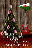 img - for The Blues Detective Saves Christmas book / textbook / text book