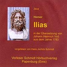 Ilias Hörbuch von  Homer Gesprochen von: Hans Jochim Schmidt