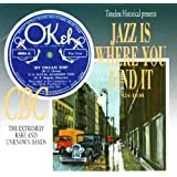 Jazz Is Where You Find It 1924-1930