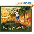 """P"" is for Palmetto, A South Carolina Alphabet"