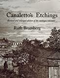 img - for Canaletto's Etchings: Catalogue Raisonn?? by Ruth Bromberg (1993-10-01) book / textbook / text book