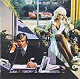 How Dare You! by 10cc (1998-06-30)