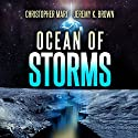 Ocean of Storms Audiobook by Christopher Mari, Jeremy K. Brown Narrated by Luke Daniels