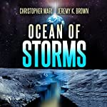 Ocean of Storms | Christopher Mari,Jeremy K. Brown