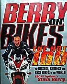 Berry on Bikes the Hot 100: Amazon.co.uk: Berry Steven: Books