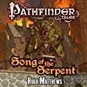 Song of the Serpent Audiobook by Hugh Matthews Narrated by Jonathan Davis