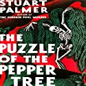 The Puzzle of the Pepper Tree: Hildegarde Withers, Book 4 Audiobook by Stuart Palmer Narrated by Julie McKay