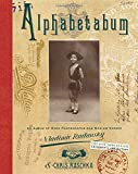 img - for Alphabetabum: An Album of Rare Photographs and Medium Verses book / textbook / text book