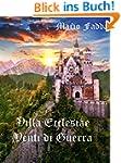 Villa Ecclesiae: Venti di Guerra (Ita...