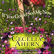 If You Could See Me Now: A Novel | [Cecelia Ahern]