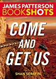 img - for Come and Get Us (BookShots) book / textbook / text book
