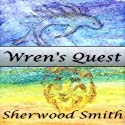 Wren's Quest (       UNABRIDGED) by Sherwood Smith Narrated by Andi Ackerman