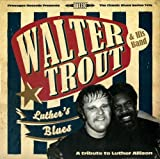Luther's Blues - A Tribute To Luther Allison [VINYL] Walter Trout