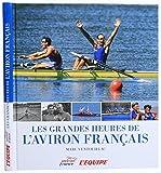 """Afficher """"Les grandes heures de l'aviron français"""""""