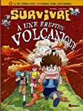 Survivre  une ruption volcanique