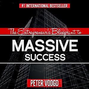 The Entrepreneur's Blueprint to Massive Success Hörbuch