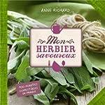 Mon herbier savoureux : 100 plantes c...