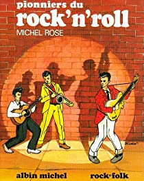 Pionniers du rock'n'roll par Rose