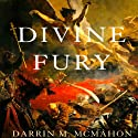 Divine Fury: A History of Genius (       UNABRIDGED) by Darrin M. McMahon Narrated by Julian Elfer
