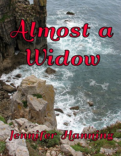 Almost a Widow (The Hamilton Sisters Book 3) by Jennifer Hanning