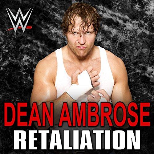 retaliation-dean-ambrose