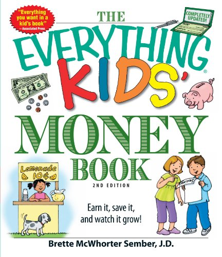 The Everything Kids' Money Book: Earn it, save it, and watch it grow! PDF