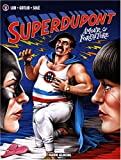 Superdupont, Tome 2 : Amour et forfaiture