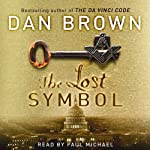 The Lost Symbol (       ABRIDGED) by Dan Brown Narrated by Paul Michael