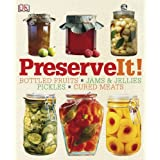 Preserve It! ~ DK Publishing