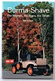 img - for Burma - Shave, the Rhymes, the Signs, the Times book / textbook / text book