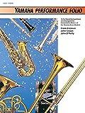Yamaha Performance Folio: F Horn (Yamaha Band Method) (0739001345) by Erickson