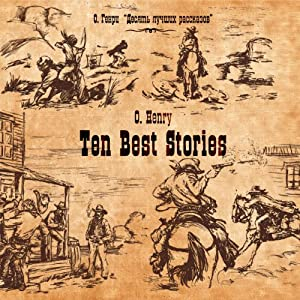 Ten Best Stories | [O. Henry]