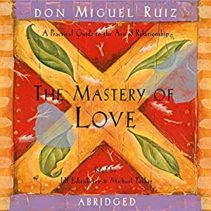 The Mastery of Love Hörbuch