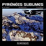 Pyrénées sublimes : à ciel ouvert