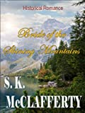 Bride of the Shining Mountains (The St. Claire Men)