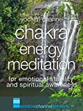 Chakra Energy Meditation for emotional stability and spiritual awareness