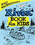 img - for Willy Whitefeather's River Book for Kids book / textbook / text book