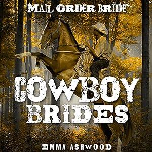 Mail Order Bride : Cowboy Brides Audiobook