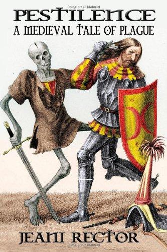 Pestilence A Medieval Tale Plague