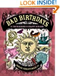 Bad Birthdays: The Truth Behind Your...
