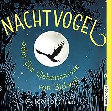 Nachtvogel oder Die Geheimnisse von Sidwell Hörbuch von Alice Hoffman Gesprochen von: Gabrielle Pietermann