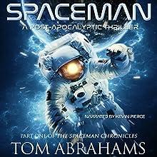SpaceMan | Livre audio Auteur(s) : Tom Abrahams Narrateur(s) : Kevin Pierce