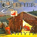 Uther: Camulod Chronicles, Book 7 Audiobook by Jack Whyte Narrated by Kevin Pariseau