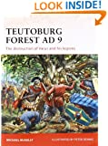 Teutoburg Forest AD 9: The destruction of Varus and his legions (Campaign)