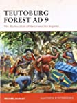 Teutoburg Forest AD 9: The destructio...
