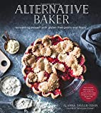 img - for Alternative Baker: Reinventing Dessert with Gluten-Free Grains and Flours book / textbook / text book